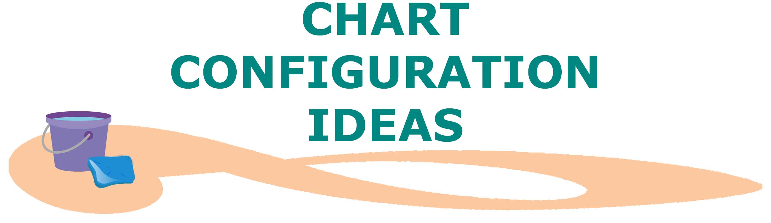Chart Configurations Ideas - NEATLINGS
